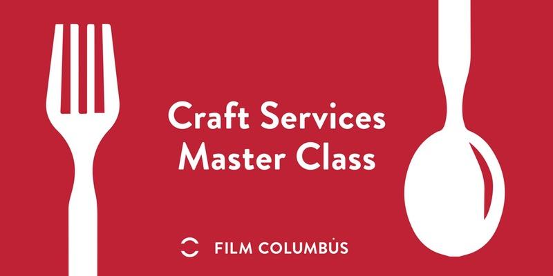 Craft Services Master Class